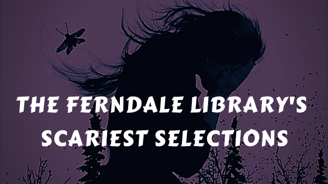 the ferndale library's scariest selections.png