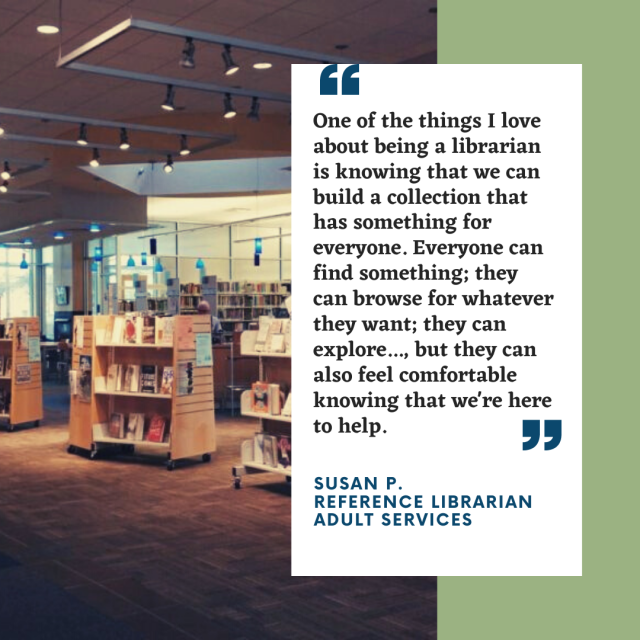 I love working with the public and connecting people with resources they may not have known that they had access to.. I love that because all libraries share a common goal, there's very little competition and i (2)