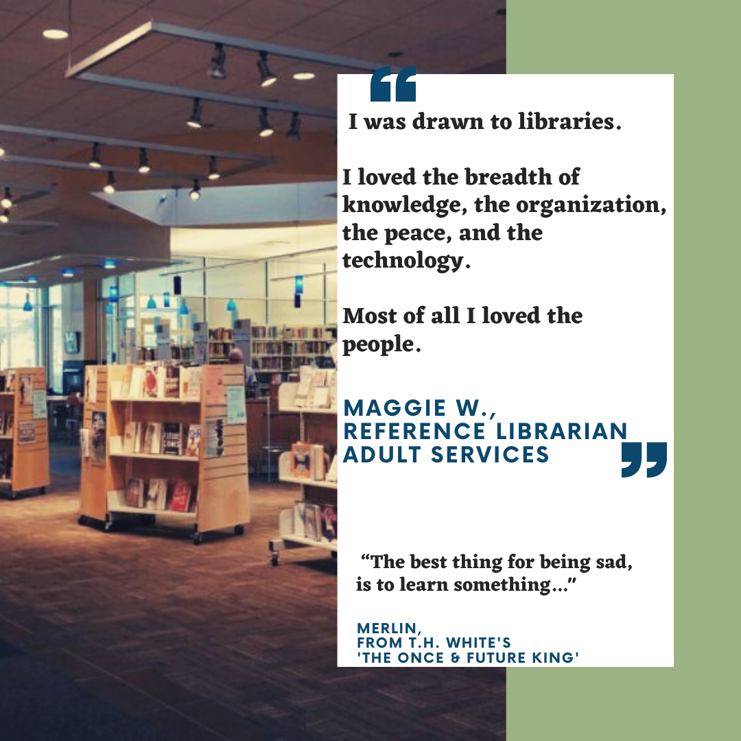 I love working with the public and connecting people with resources they may not have known that they had access to.. I love that because all libraries share a common goal, there's very little competition and i (1)